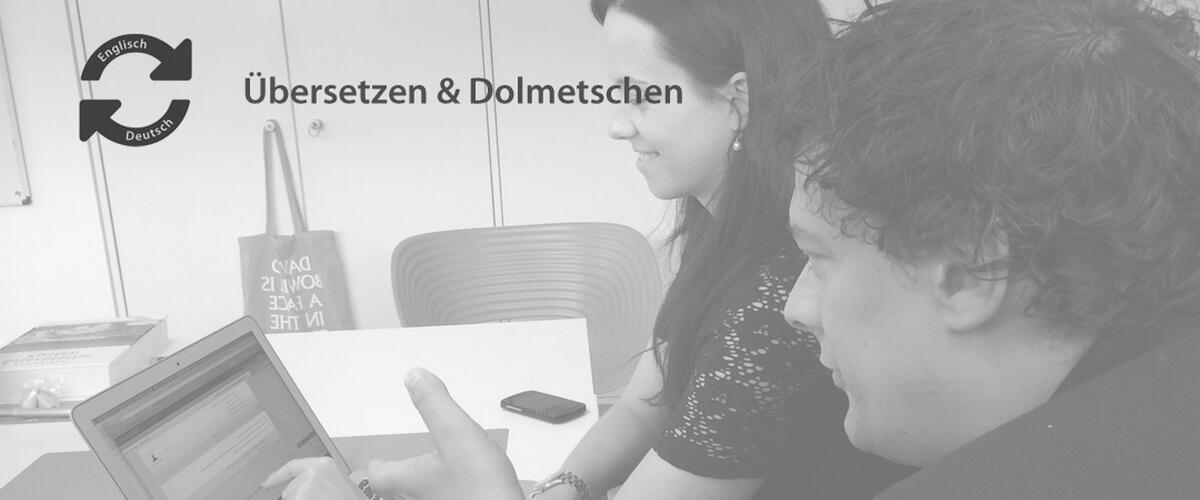 Übersetzen Dolmetschen Muttersprachler Deutsch Englisch